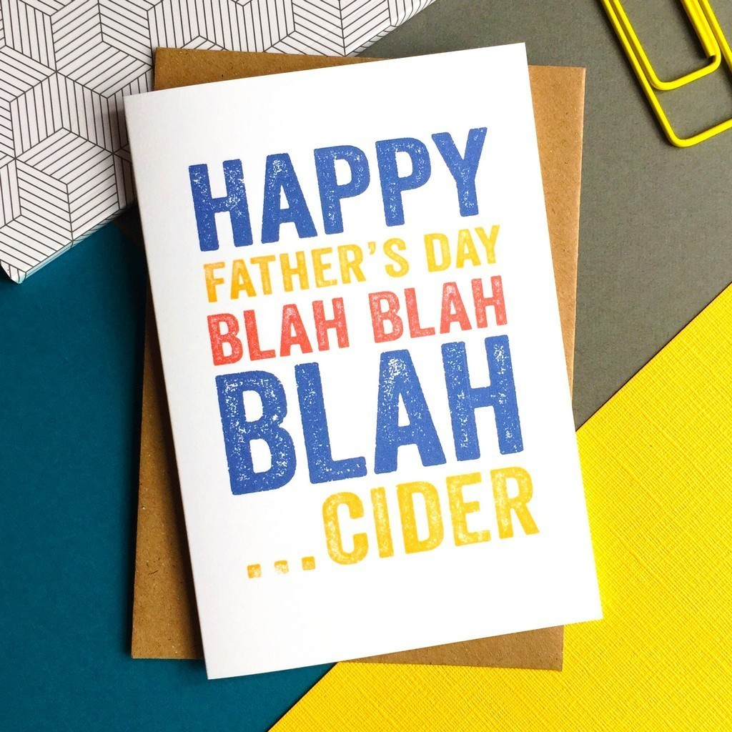 Happy Father's Day blah cider