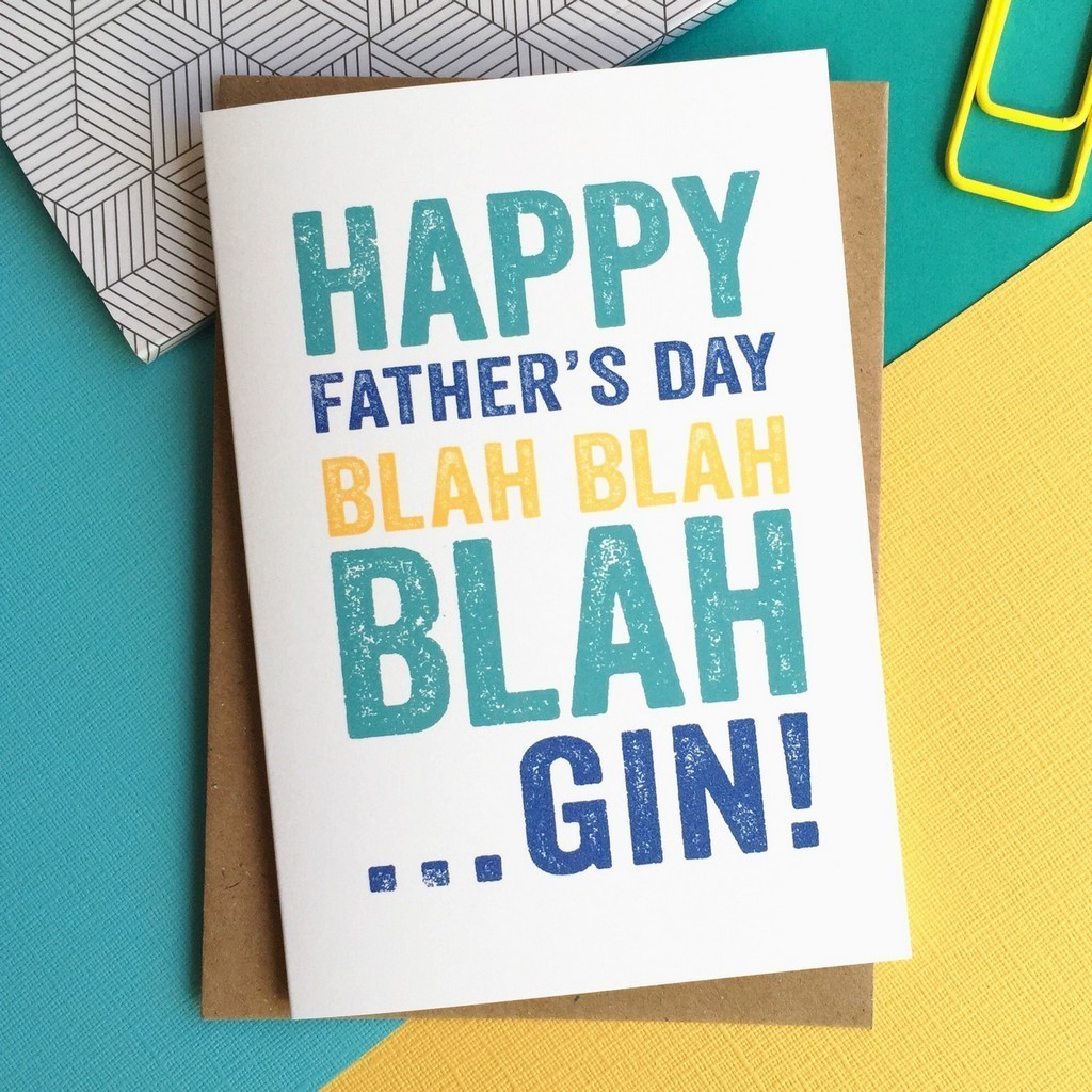 Happy father's Day Blah Gin